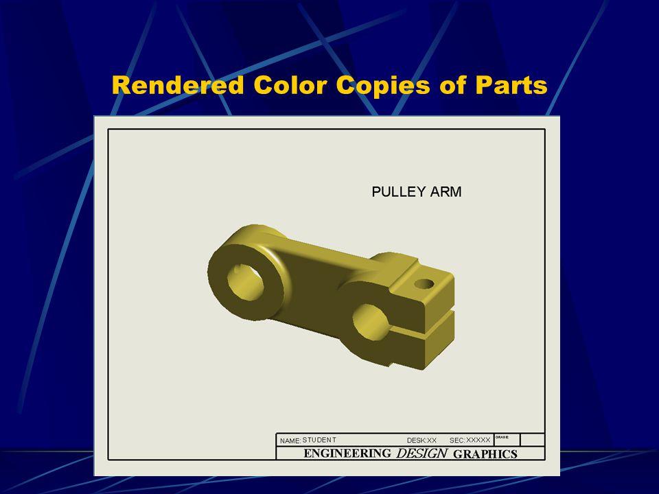 Rendered Color Copies of Parts