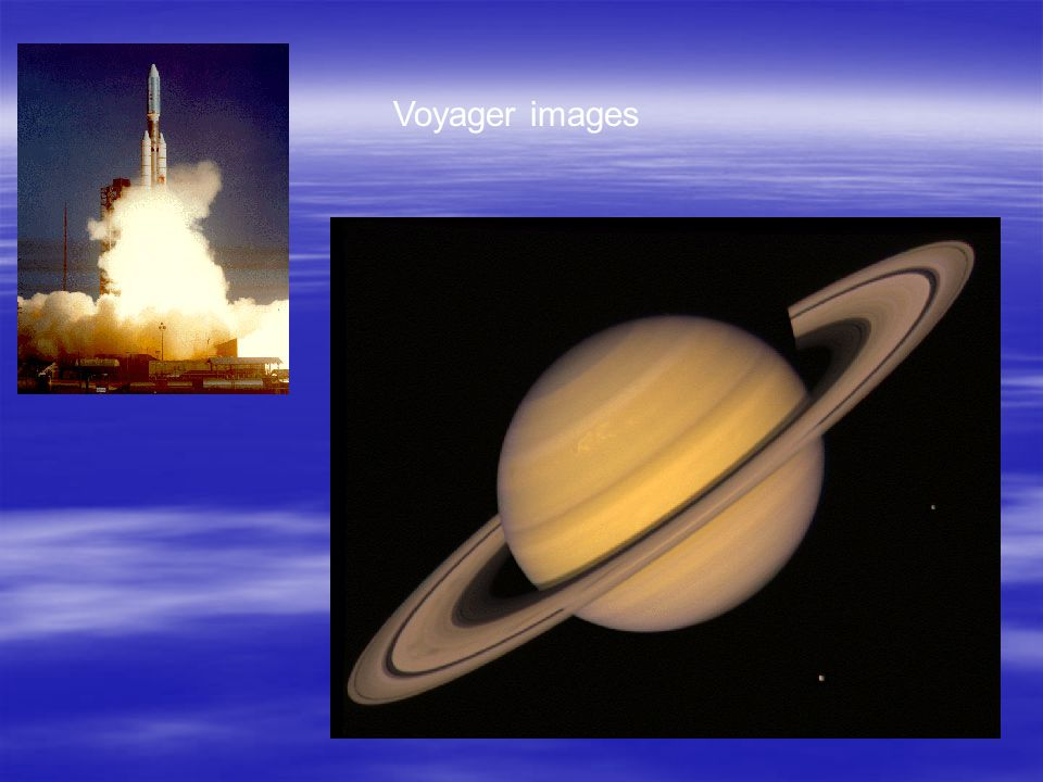Voyager  The Mariner Project was renamed Voyager. Voyager. Voyager 1 launched from Kennedy Space Center September 1977. In 1980 it approached Saturn.