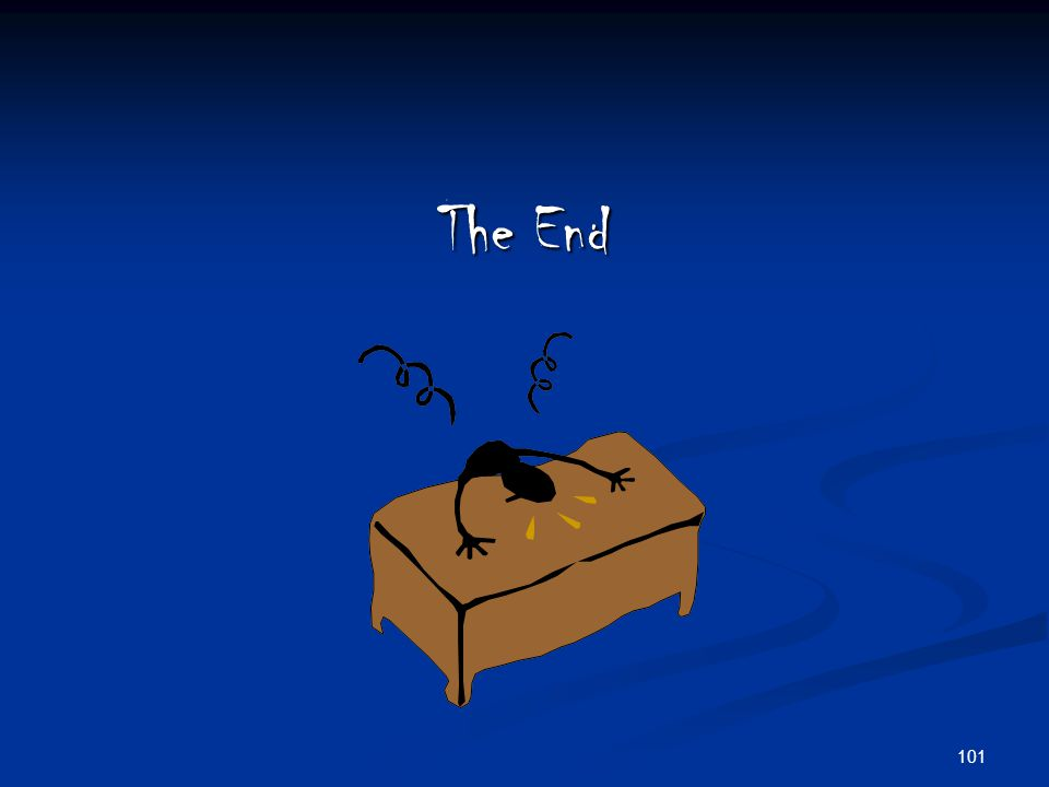 101 The End