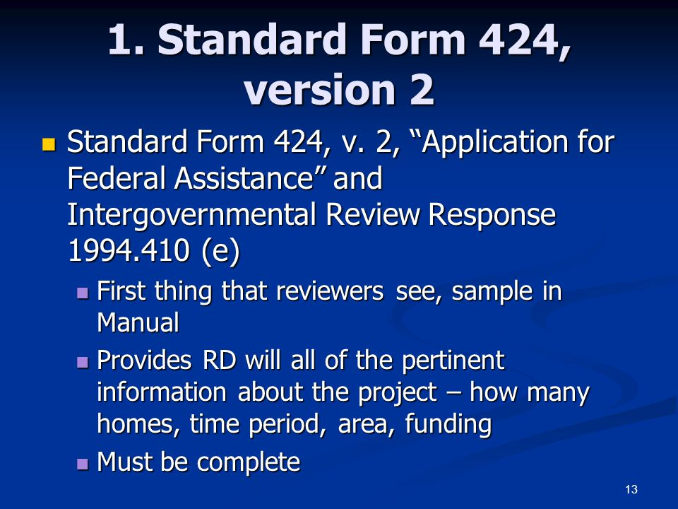 """13 1. Standard Form 424, version 2 Standard Form 424, v. 2, """"Application for Federal Assistance"""" and Intergovernmental Review Response 1994.410 (e) St"""