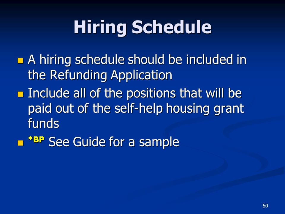 50 Hiring Schedule A hiring schedule should be included in the Refunding Application A hiring schedule should be included in the Refunding Application