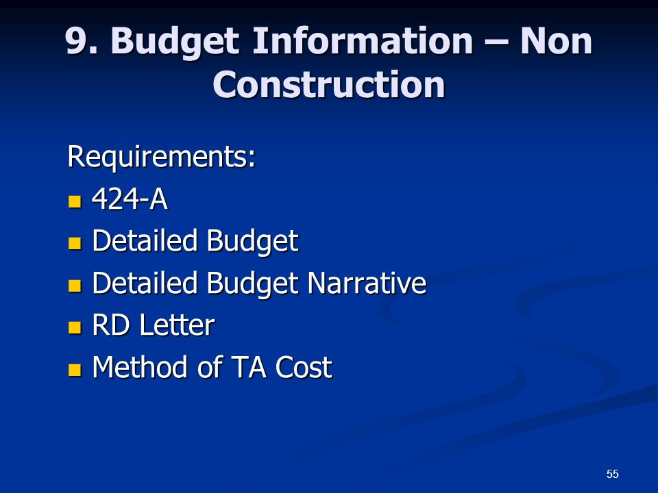 55 9. Budget Information – Non Construction Requirements: 424-A 424-A Detailed Budget Detailed Budget Detailed Budget Narrative Detailed Budget Narrat