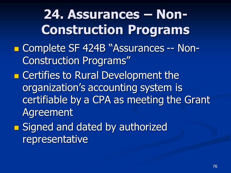 """76 24. Assurances – Non- Construction Programs Complete SF 424B """"Assurances -- Non- Construction Programs"""" Complete SF 424B """"Assurances -- Non- Constr"""