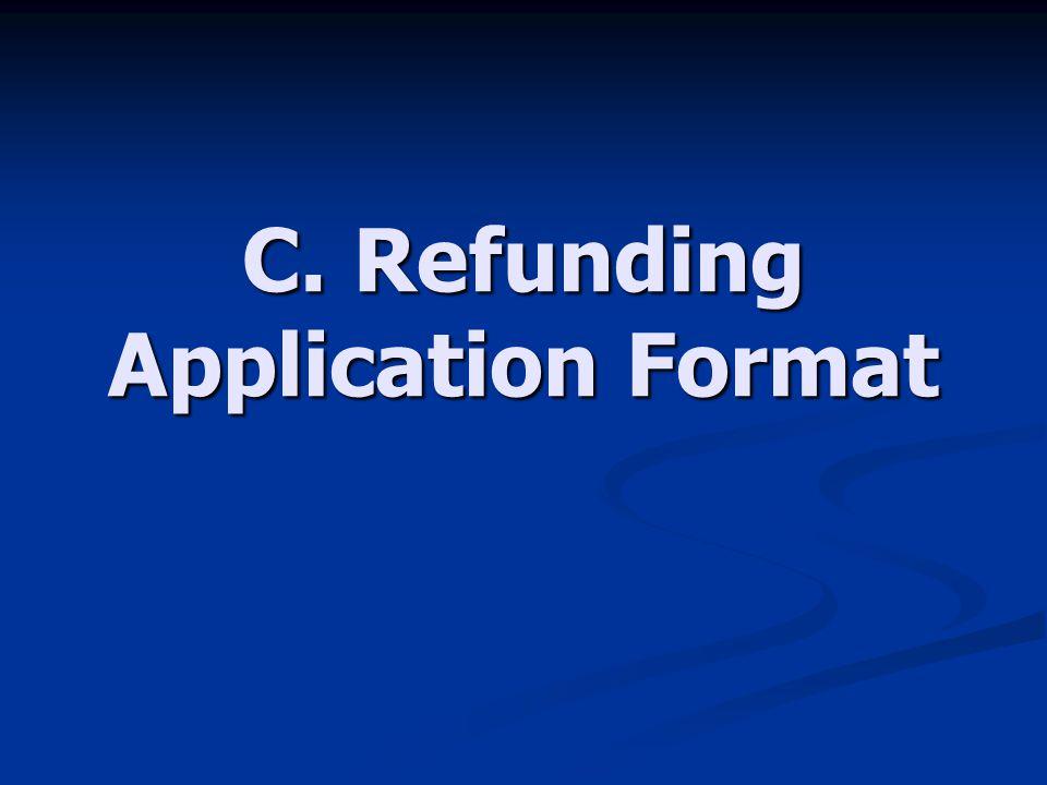 C. Refunding Application Format