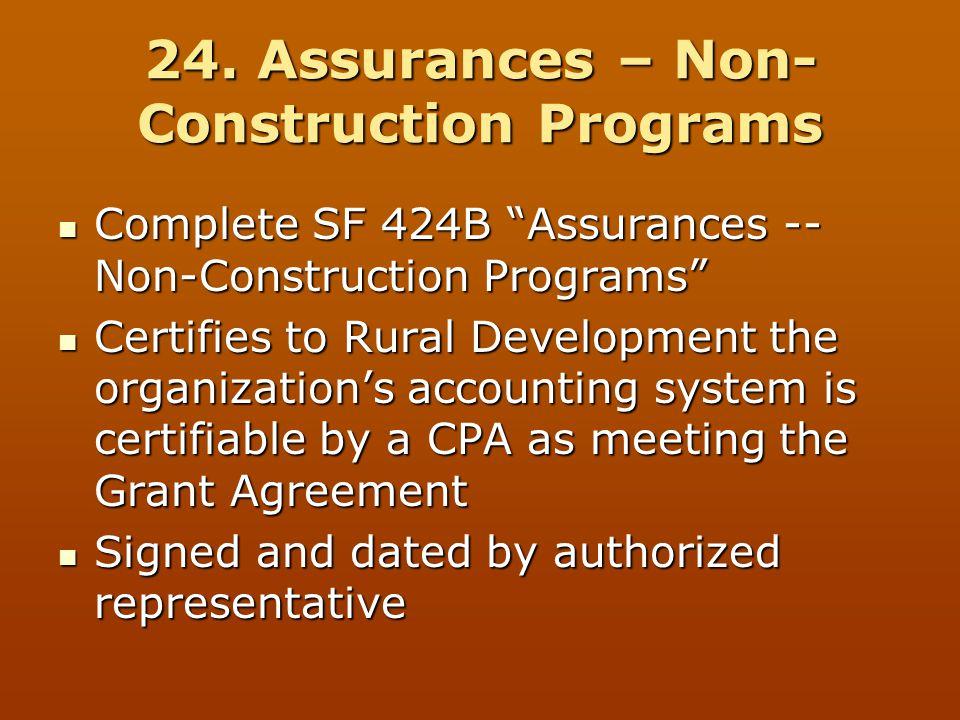 """24. Assurances – Non- Construction Programs Complete SF 424B """"Assurances -- Non-Construction Programs"""" Complete SF 424B """"Assurances -- Non-Constructio"""
