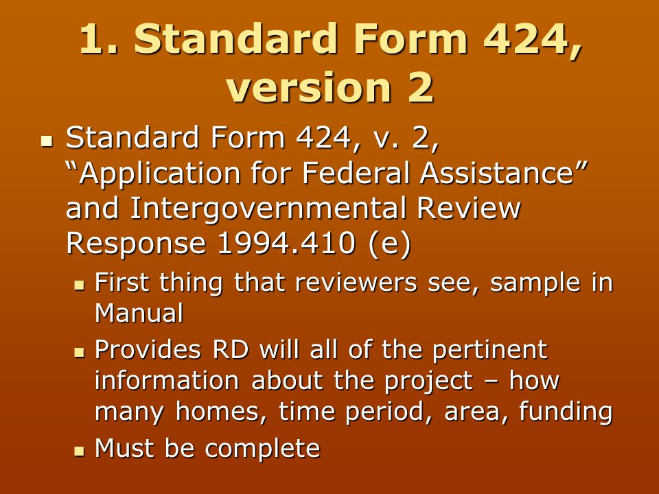 """1. Standard Form 424, version 2 Standard Form 424, v. 2, """"Application for Federal Assistance"""" and Intergovernmental Review Response 1994.410 (e) Stand"""