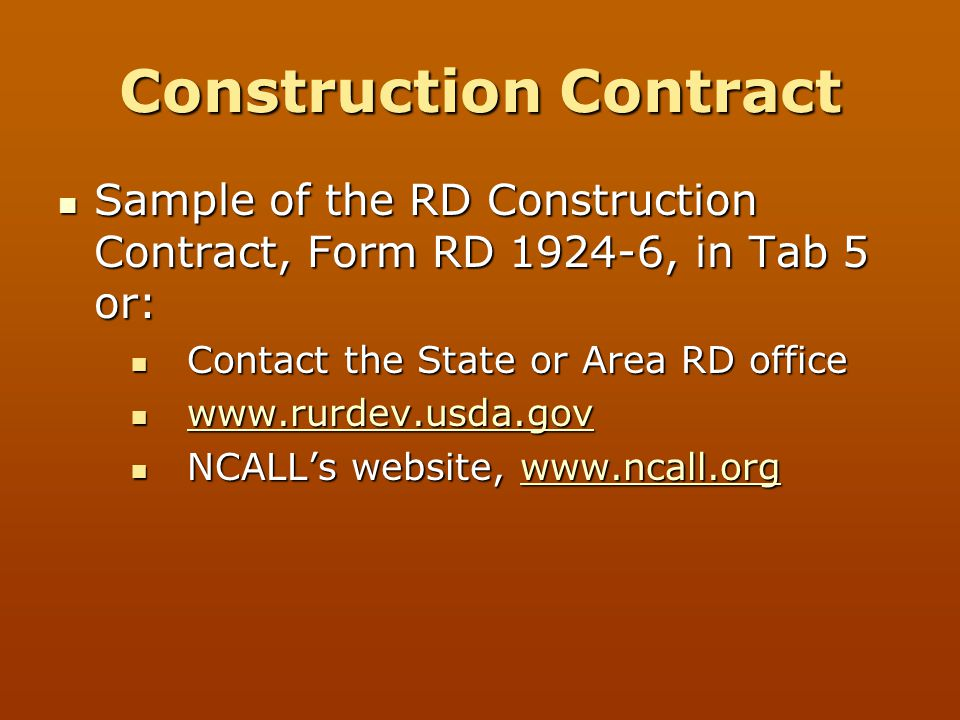 Construction Contract Sample of the RD Construction Contract, Form RD 1924-6, in Tab 5 or: Sample of the RD Construction Contract, Form RD 1924-6, in