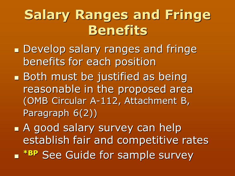 Salary Ranges and Fringe Benefits Develop salary ranges and fringe benefits for each position Develop salary ranges and fringe benefits for each posit