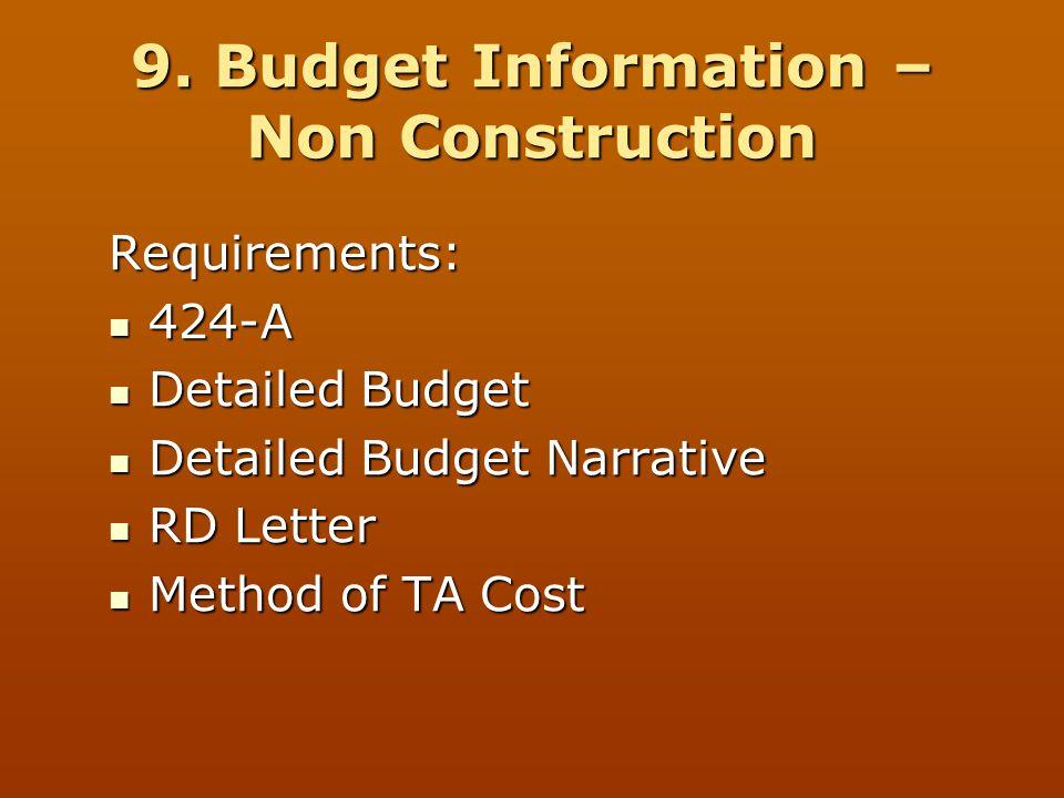 9. Budget Information – Non Construction Requirements: 424-A 424-A Detailed Budget Detailed Budget Detailed Budget Narrative Detailed Budget Narrative