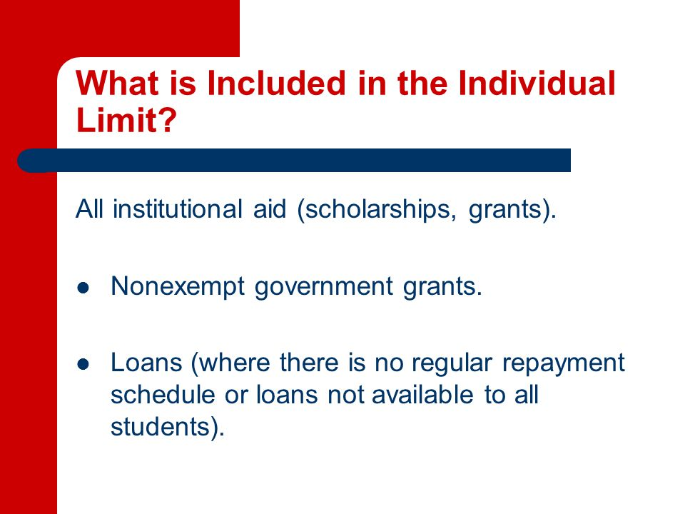 Exempted Government Grants -- Federal Supplemental Education Opportunities Grant The Federal Supplemental Education Opportunities Grant (SEOG) is on the list of government grants that may be exempted from institutional and individual limits (Bylaw 15.2.4).