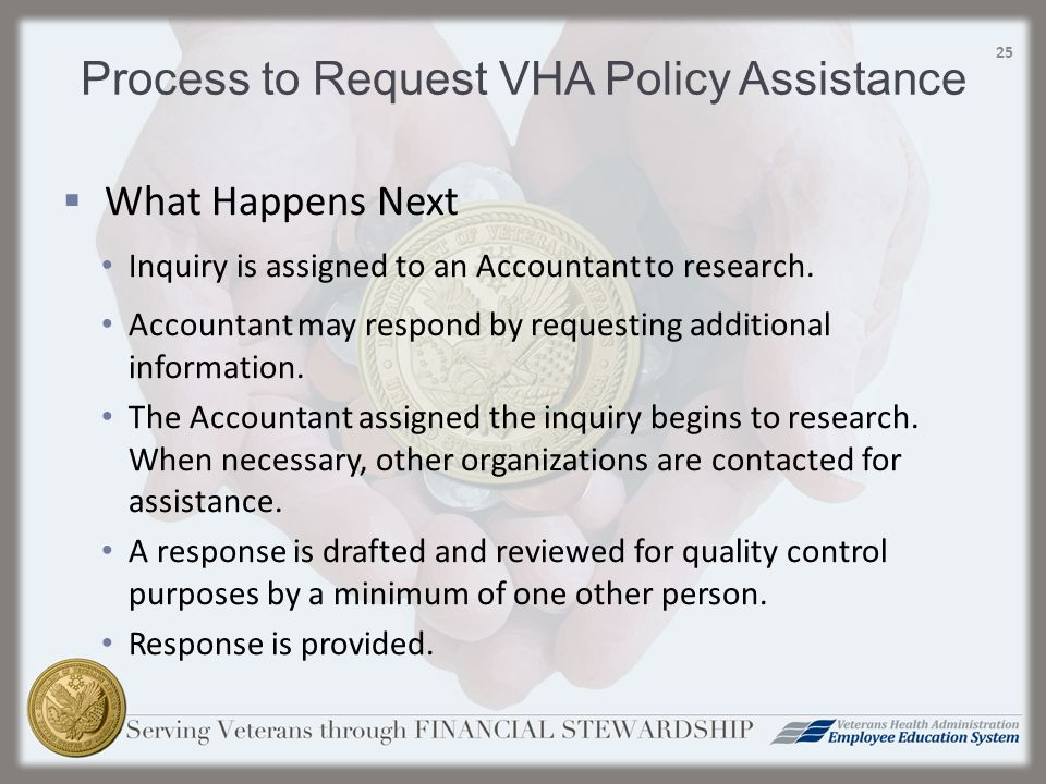 What Happens Next Inquiry is assigned to an Accountant to research.