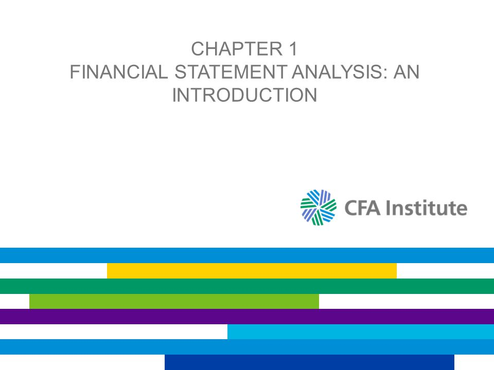 CHAPTER 1 FINANCIAL STATEMENT ANALYSIS: AN INTRODUCTION