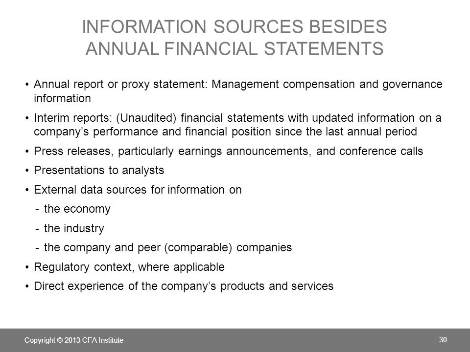 INFORMATION SOURCES BESIDES ANNUAL FINANCIAL STATEMENTS Annual report or proxy statement: Management compensation and governance information Interim r