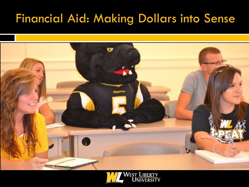 Financial Aid: Making Dollars into Sense