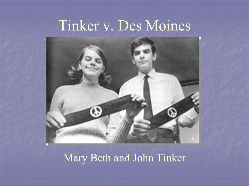 Tinker v. Des Moines Mary Beth and John Tinker