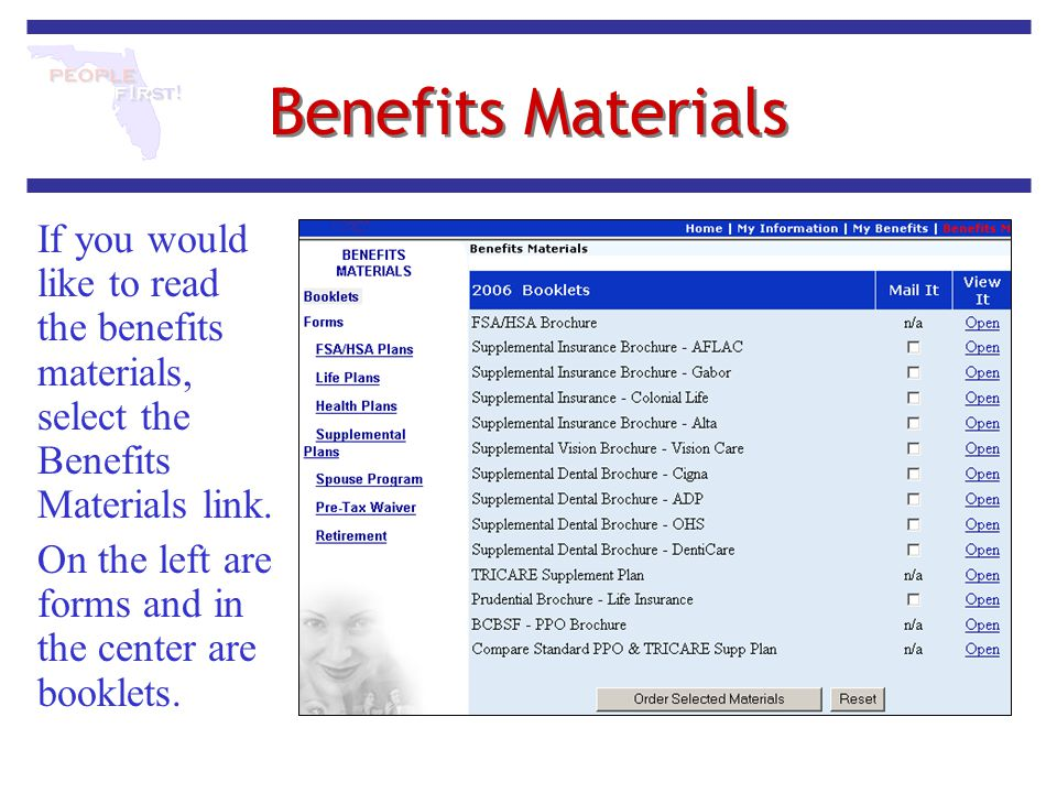 Benefits Materials If you would like to read the benefits materials, select the Benefits Materials link. On the left are forms and in the center are b