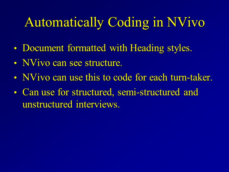 Automatically Coding in NVivo Document formatted with Heading styles.