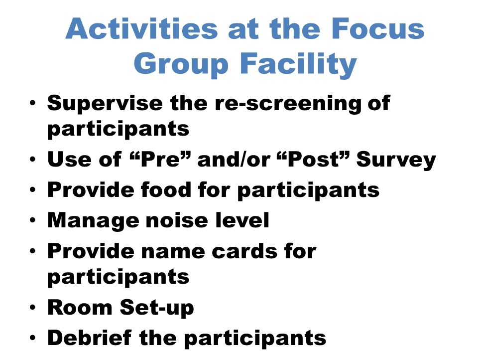 Issues Concerning Focus Groups Size Structure Composition Video Taping (Digital Capture) Payment