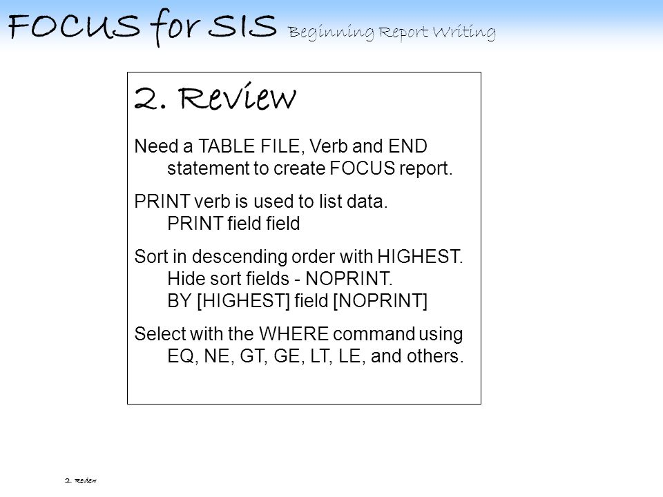 FOCUS for SIS Beginning Report Writing 2.D. Select 2.D.2 Relationship