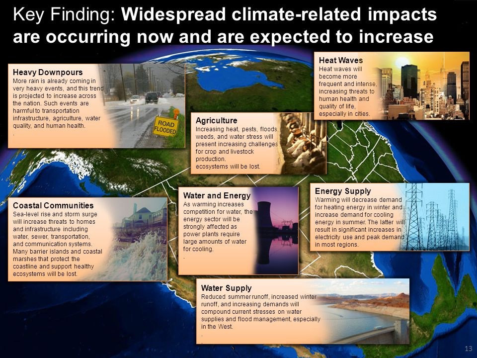 13 Global Climate Change Impacts in the United States 13 Coastal Communities Sea-level rise and storm surge will increase threats to homes and infrast