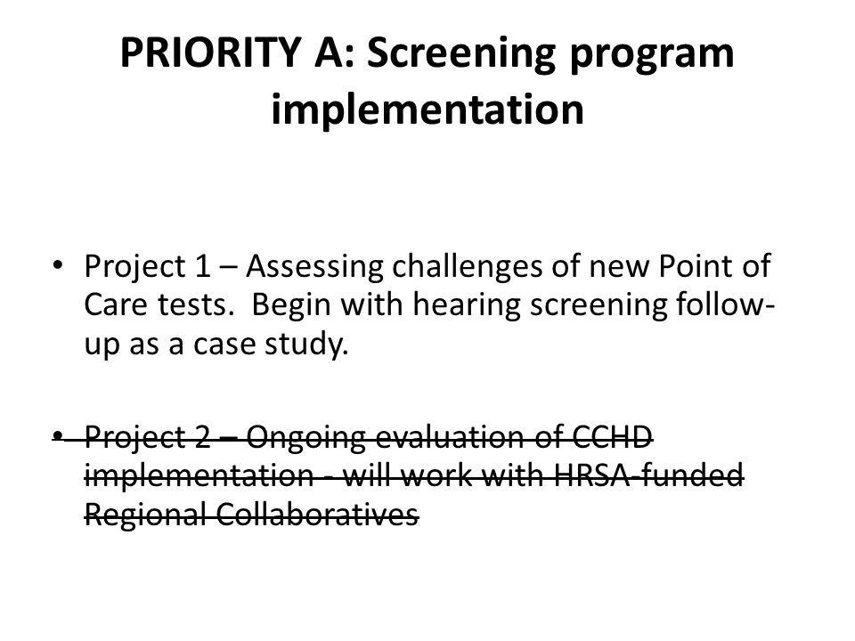 PRIORITY A: Screening program implementation Project 1 – Assessing challenges of new Point of Care tests.