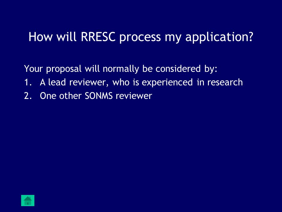 How will RRESC process my application.