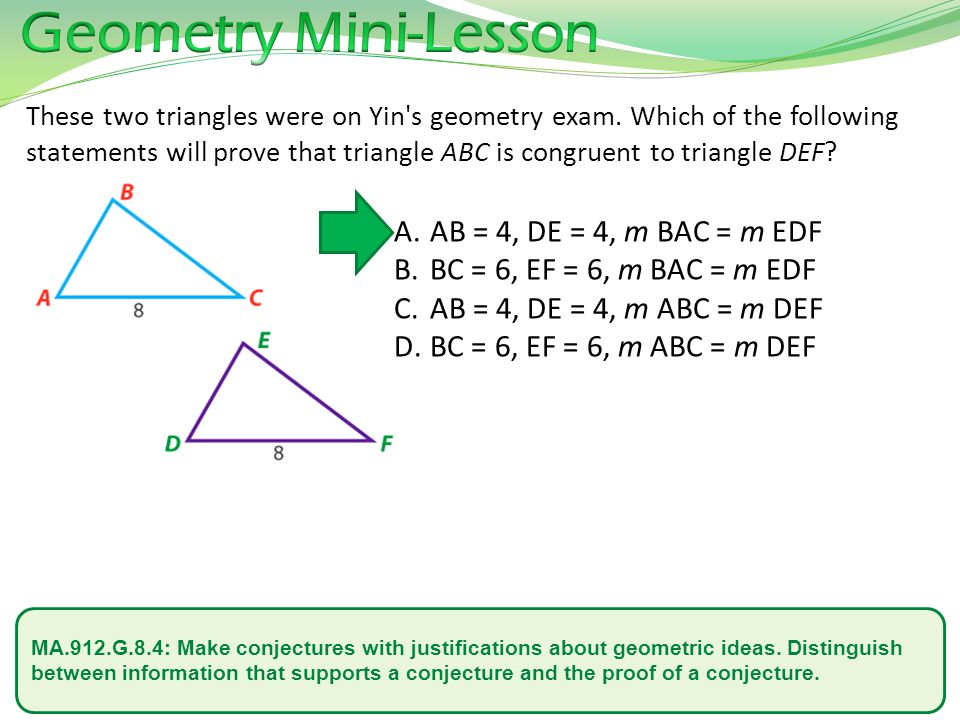 MA.912.G.8.4: Make conjectures with justifications about geometric ideas.