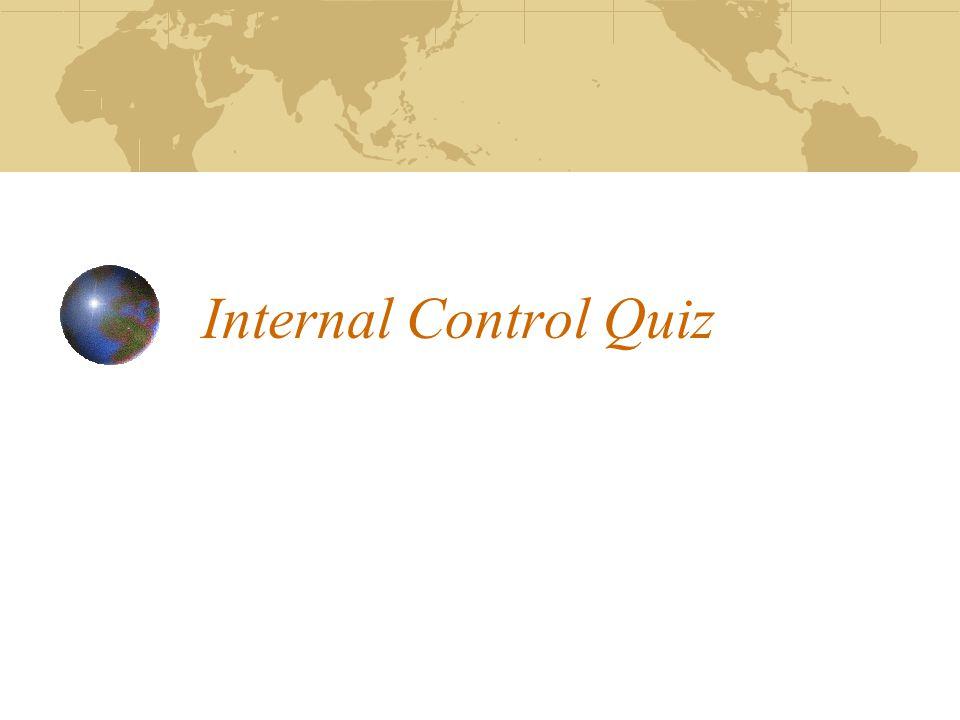 Internal Control Quiz