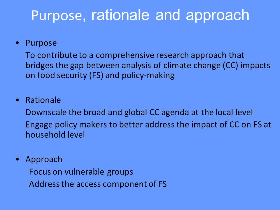 Background: Conceptual framework on CC and FS Migration Climate change variables CO2 fertilization effects Increase in global temp.
