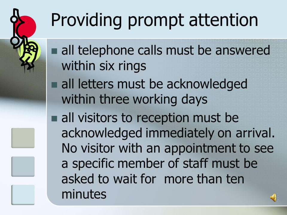 Following company procedures for communicating with customers Customer service standards
