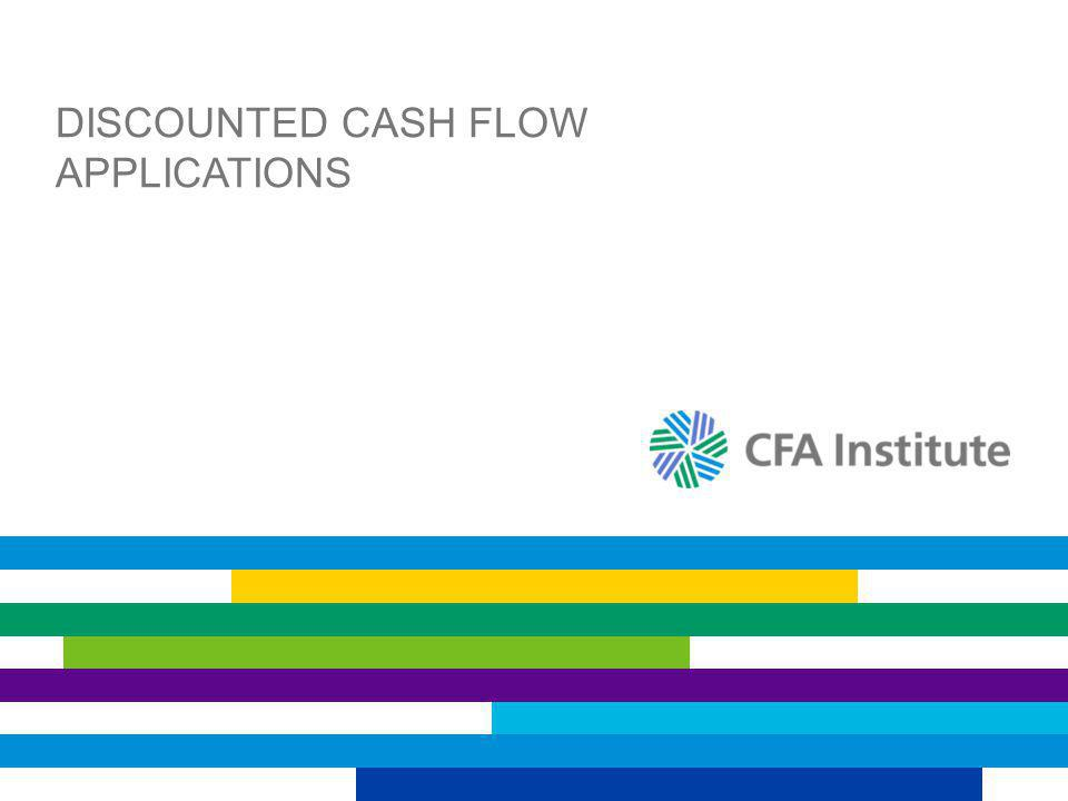 DISCOUNTED CASH FLOW APPLICATIONS