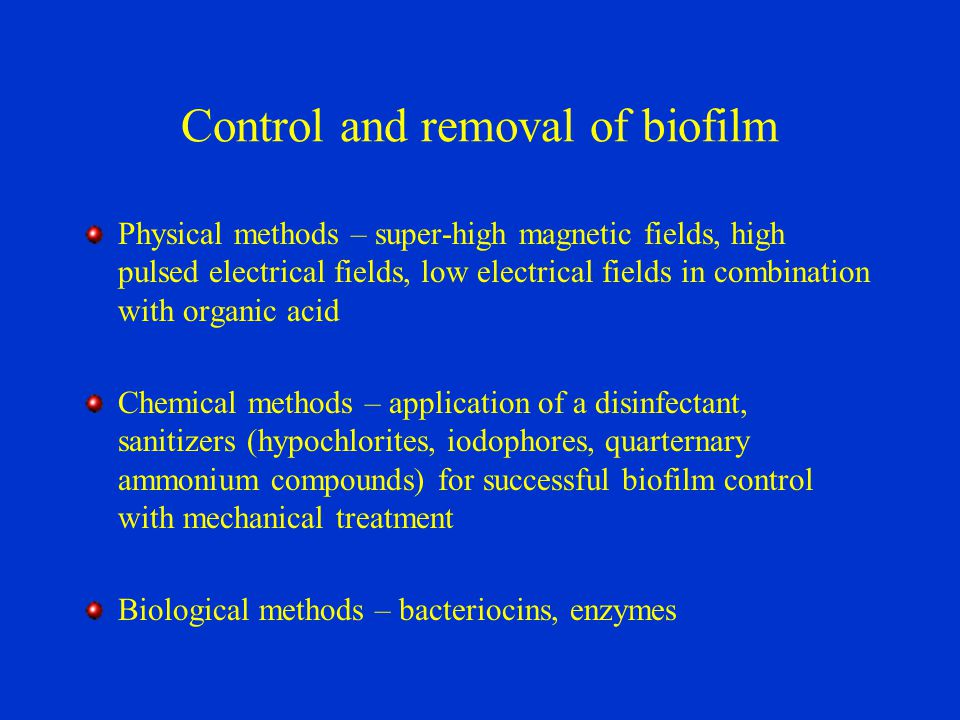 Biofilm may be the problem of following areas: dental caries colonization of medical implants fouling of drinking water systems food processing environments Biofilm is positive for: treatment of waste streams the production of food grade ingredients such as acetic acid