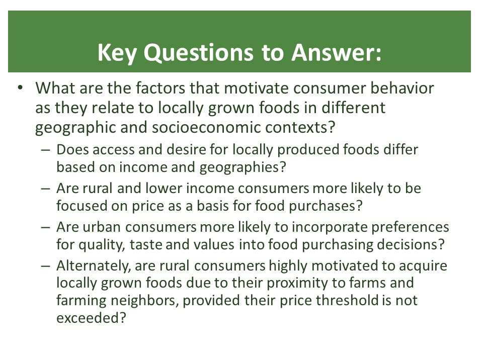 What are the factors that motivate consumer behavior as they relate to locally grown foods in different geographic and socioeconomic contexts.