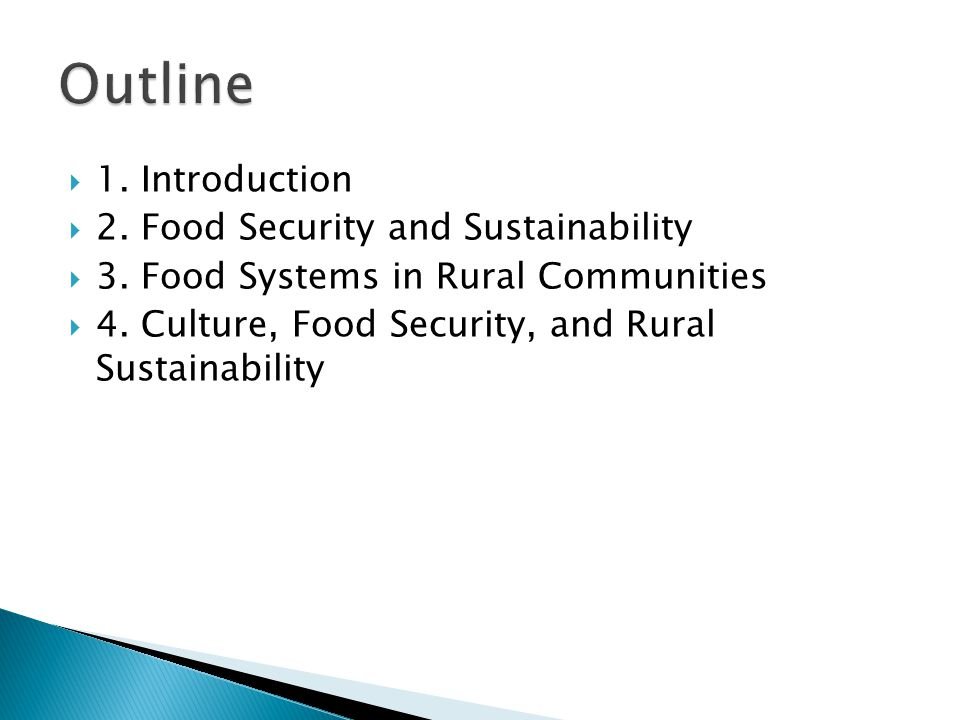  1. Introduction  2. Food Security and Sustainability  3.