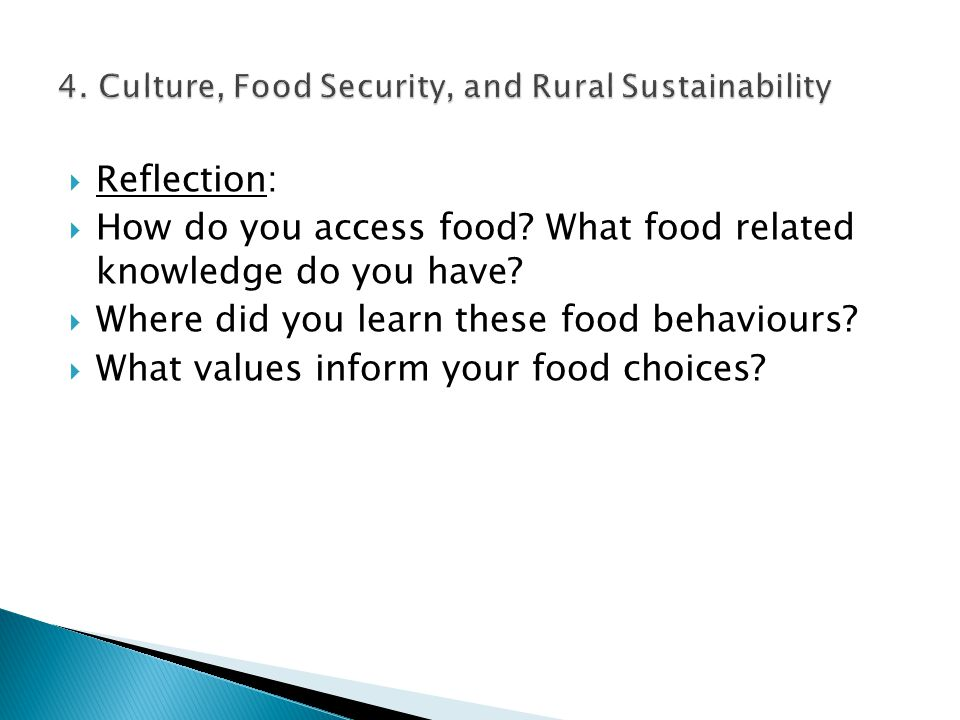  Reflection:  How do you access food. What food related knowledge do you have.