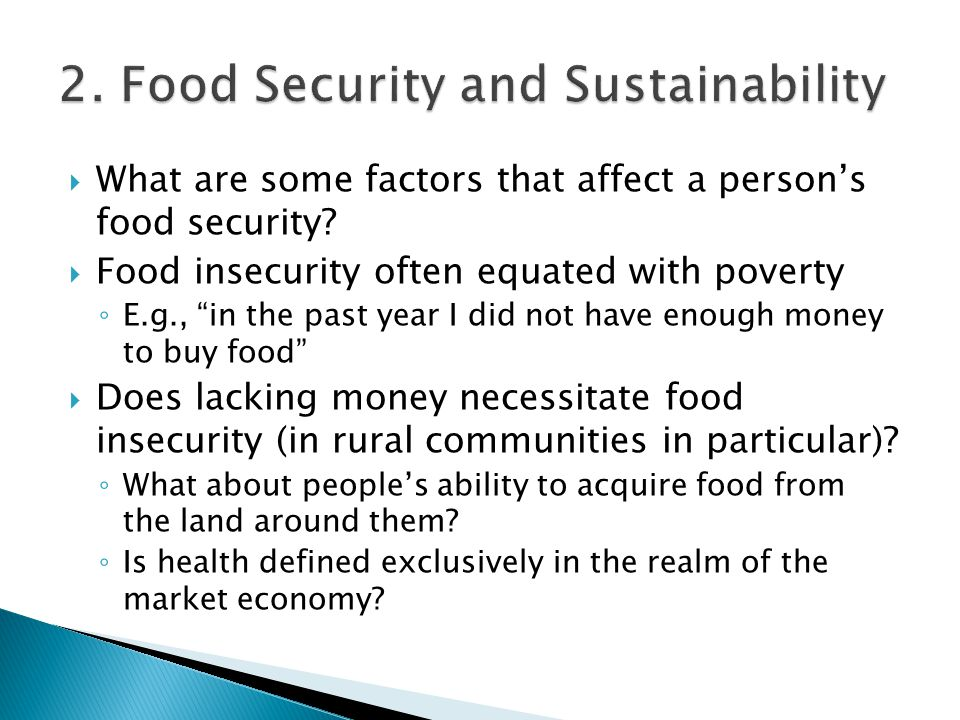  What are some factors that affect a person's food security.