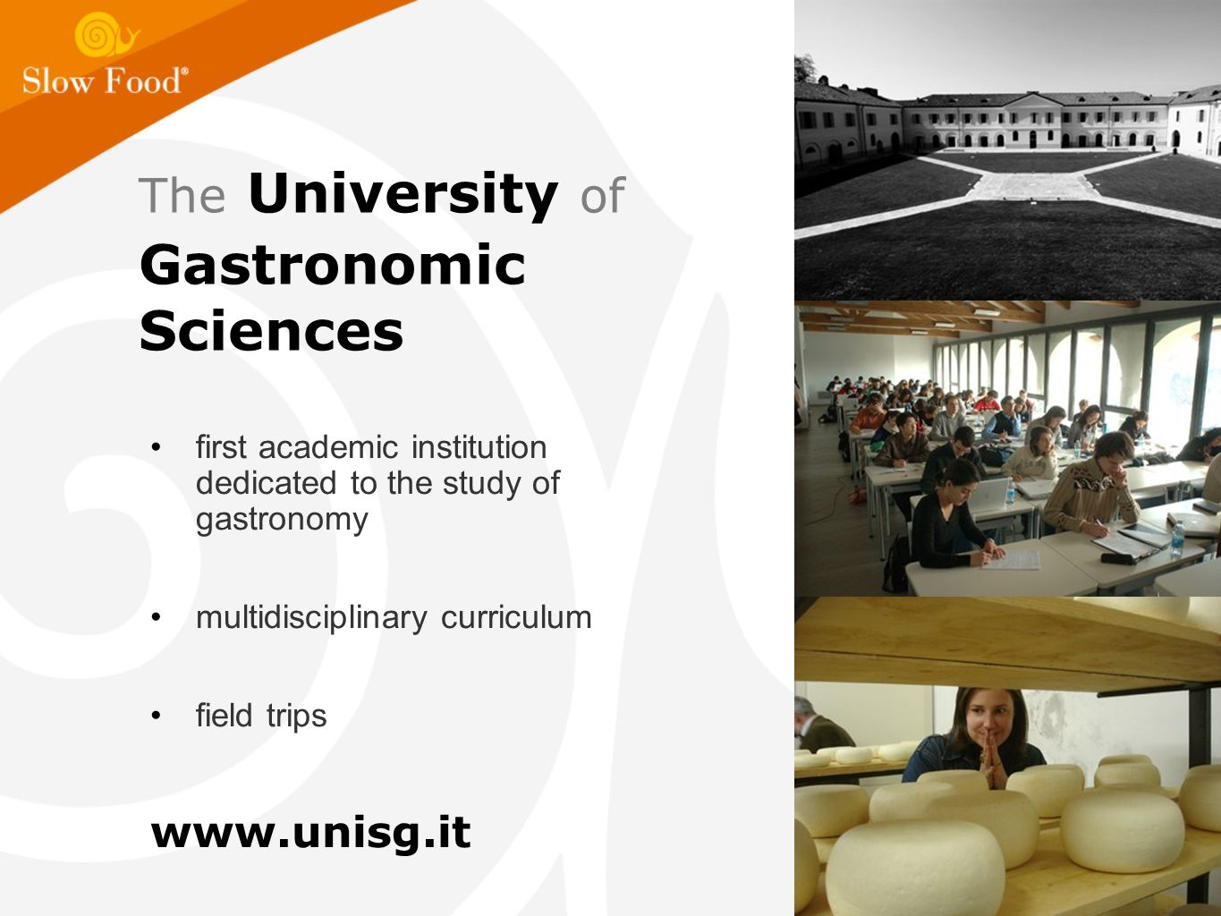 The University of Gastronomic Sciences first academic institution dedicated to the study of gastronomy multidisciplinary curriculum field trips