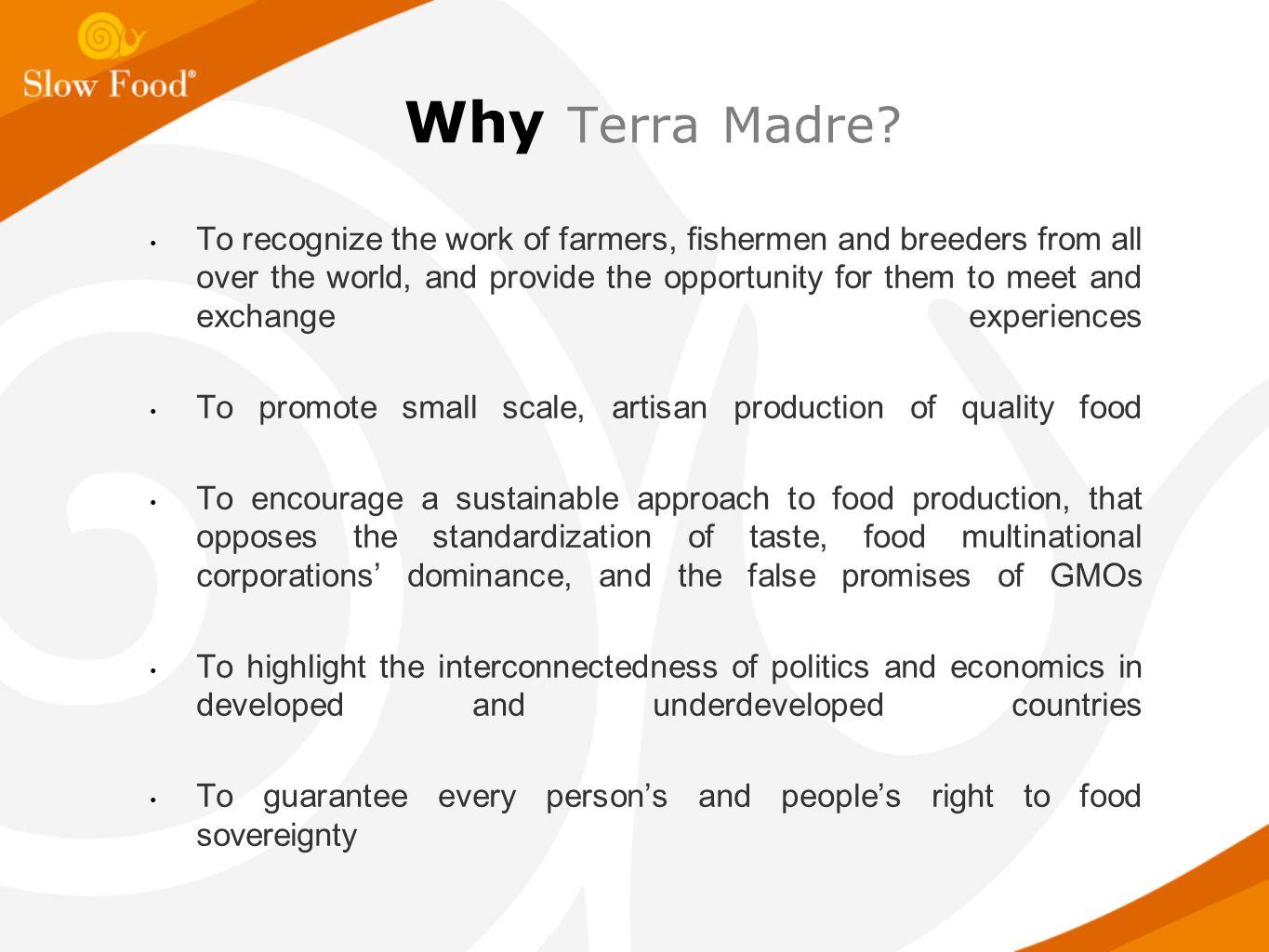 Why Terra Madre.