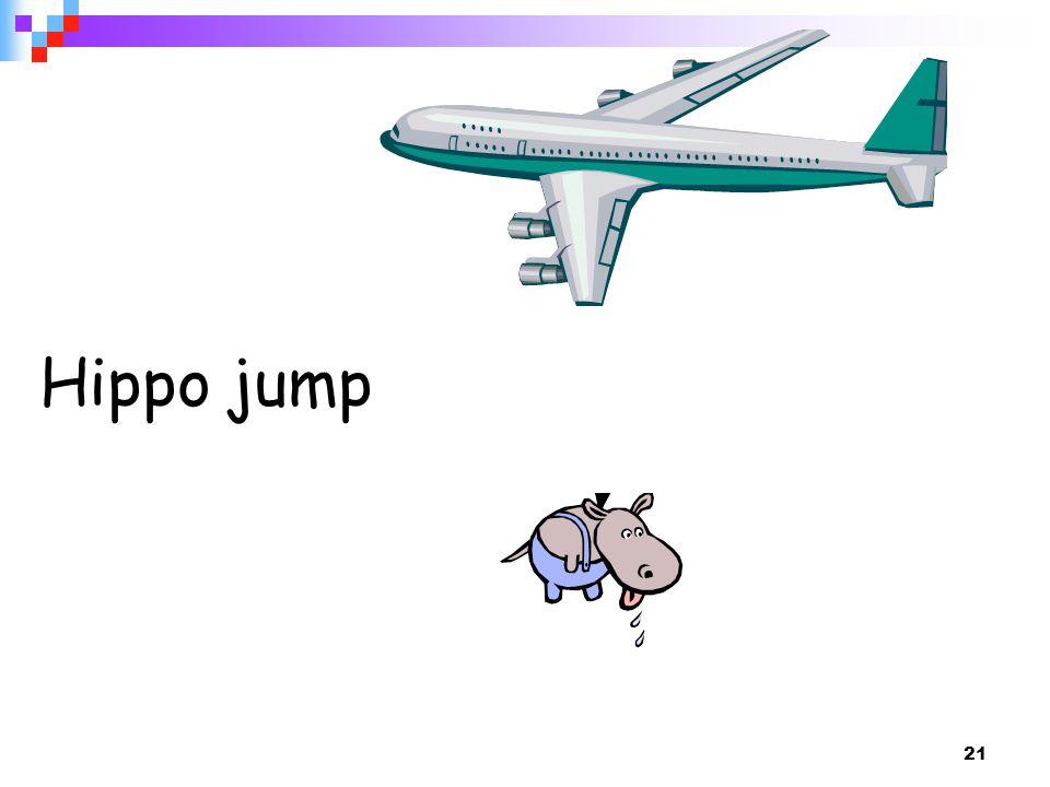 21 Hippo jump