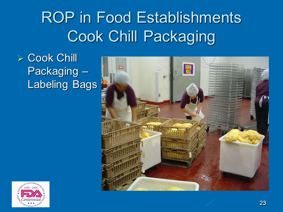 23 ROP in Food Establishments Cook Chill Packaging  Cook Chill Packaging – Labeling Bags