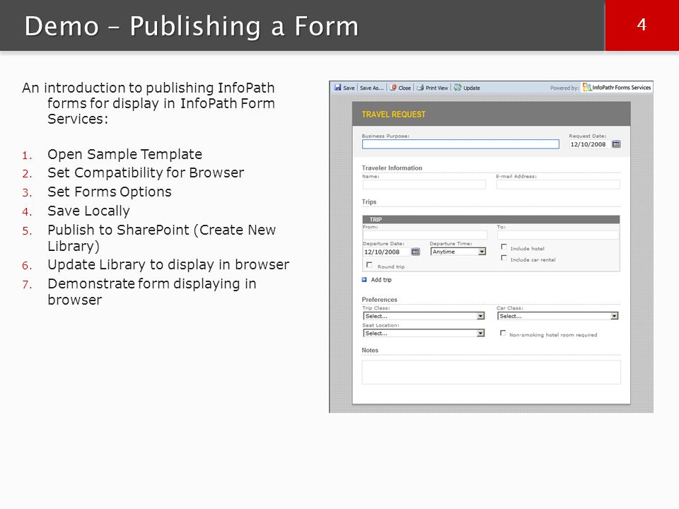 15 Demo – Mobile Forms Demonstrate rendering a form in a mobile device: 1.