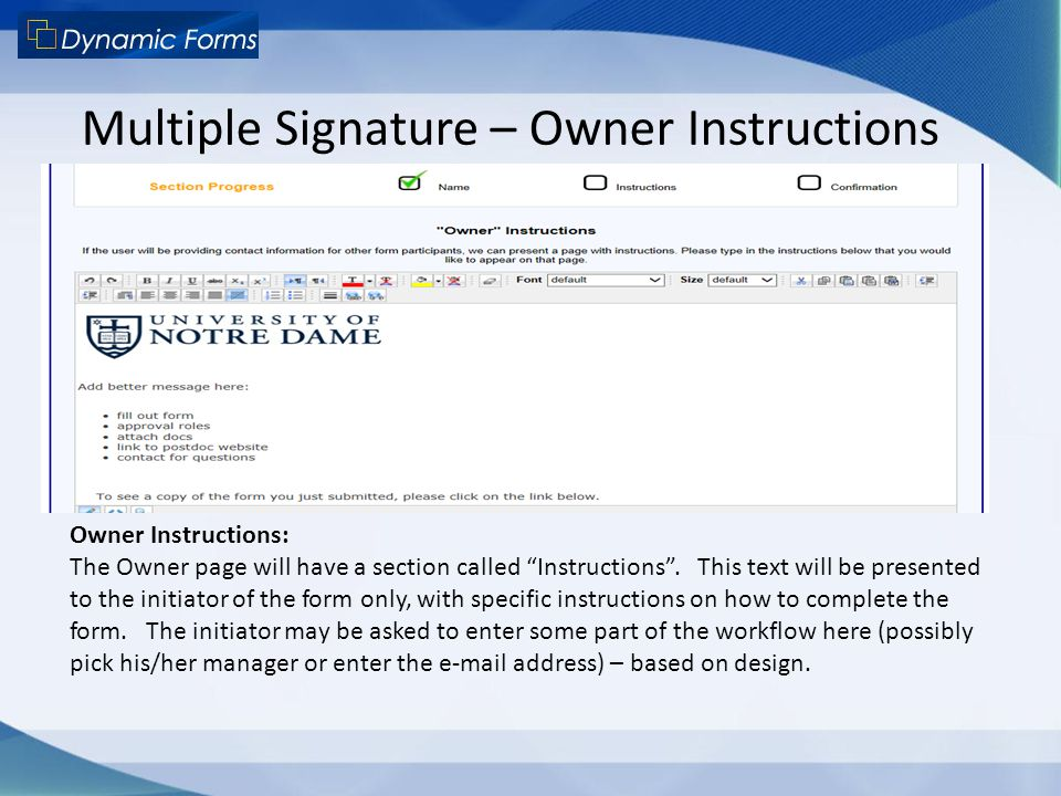 "Multiple Signature – Owner Instructions Owner Instructions: The Owner page will have a section called ""Instructions"". This text will be presented to t"