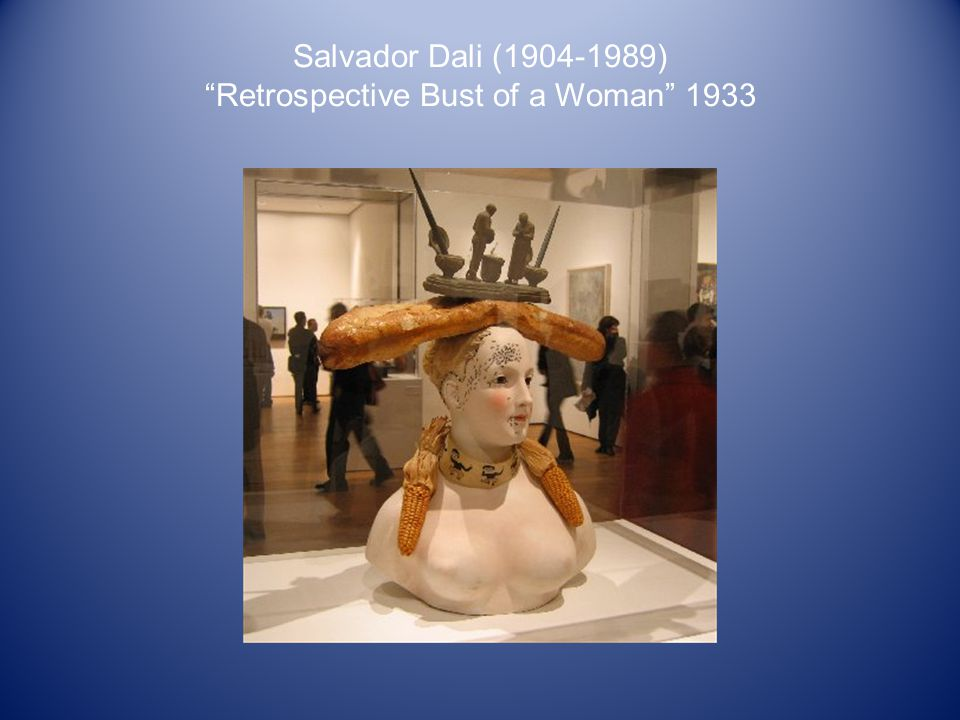 Salvador Dali ( ) Retrospective Bust of a Woman 1933