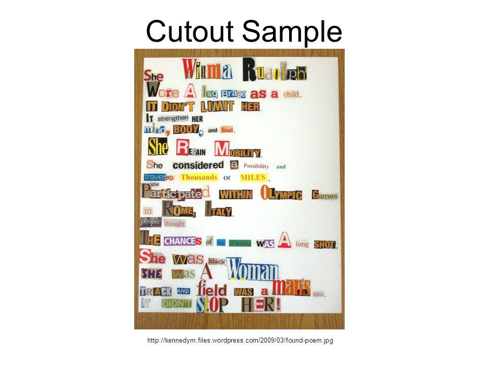 Cutout Sample http://kennedym.files.wordpress.com/2009/03/found-poem.jpg