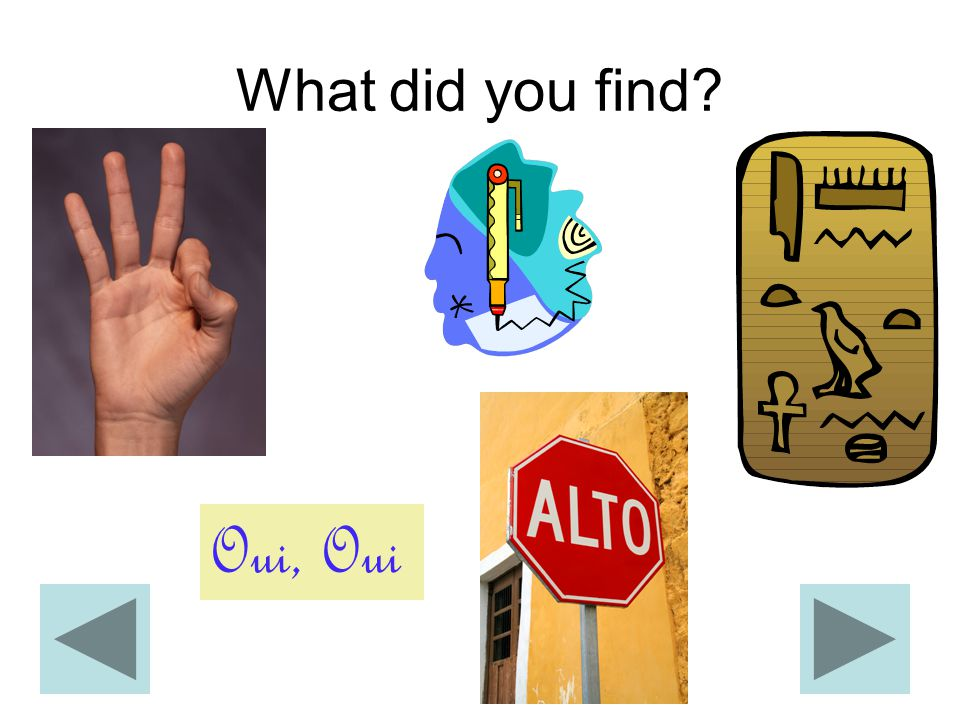 What did you find? Oui, Oui