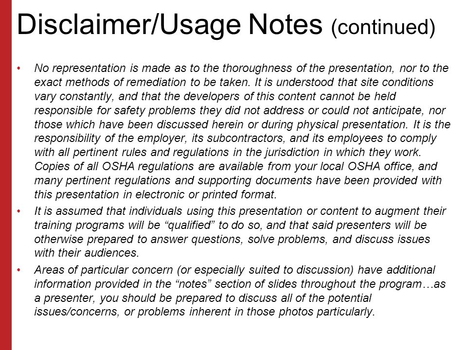 Disclaimer/Usage Notes This material was produced under grant number 46C5-HT09 from the Occupational Safety and Health Administration, U.S. Department