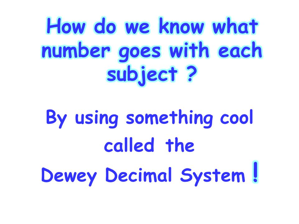 NUMBERS Now let's learn more about the NUMBERS in a nonfiction call number.