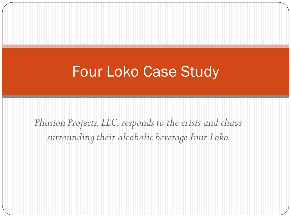 Phusion Projects, LLC, responds to the crisis and chaos surrounding their alcoholic beverage Four Loko.