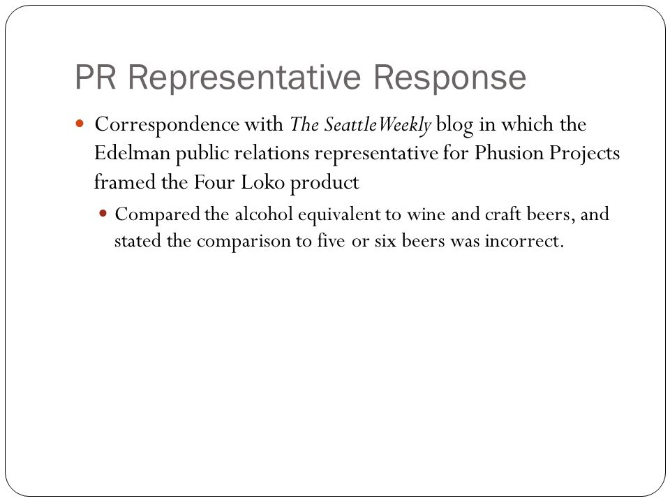 PR Representative Response Correspondence with The Seattle Weekly blog in which the Edelman public relations representative for Phusion Projects frame