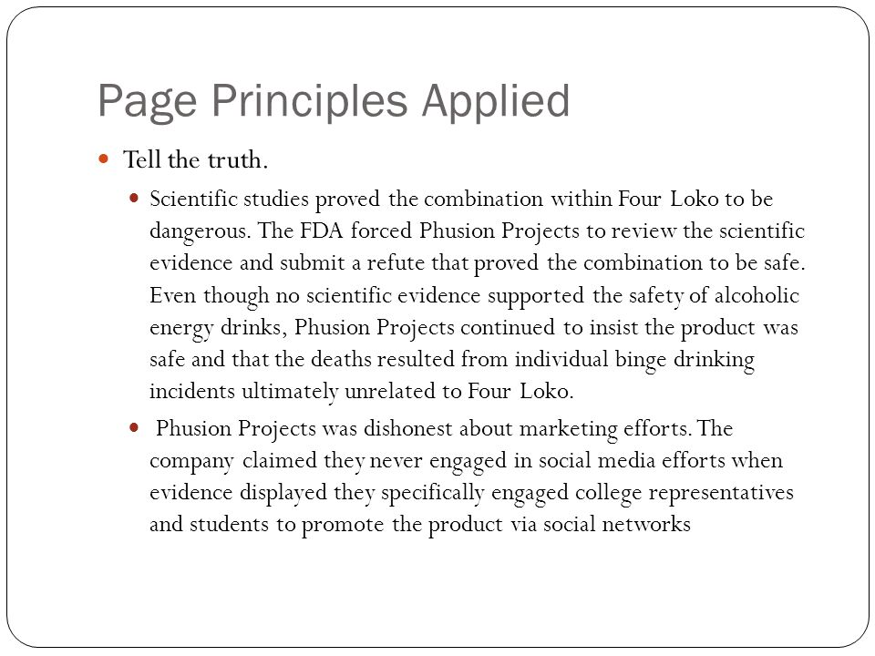 Page Principles Applied Tell the truth.